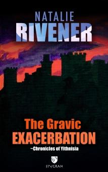 04_The gravic exacerbation